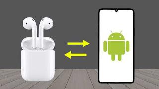 Menghubungkan Apple Airpods dengan Smartphone Android