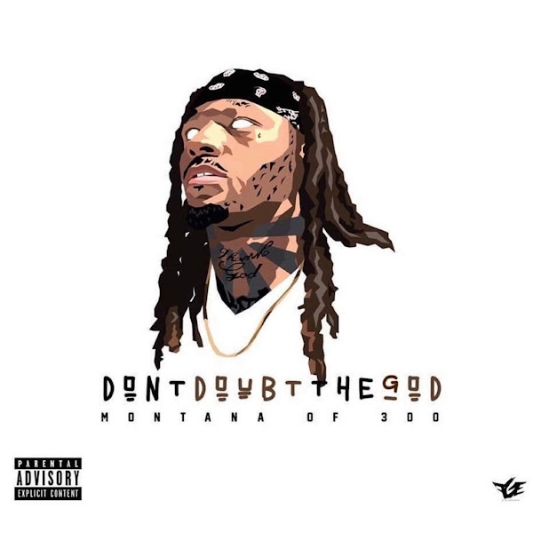 Montana of 300 - Don't Doubt the God Cover