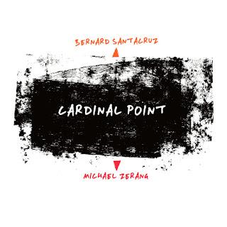 Bernard Santacruz, Michael Zerang, Cardinal Point