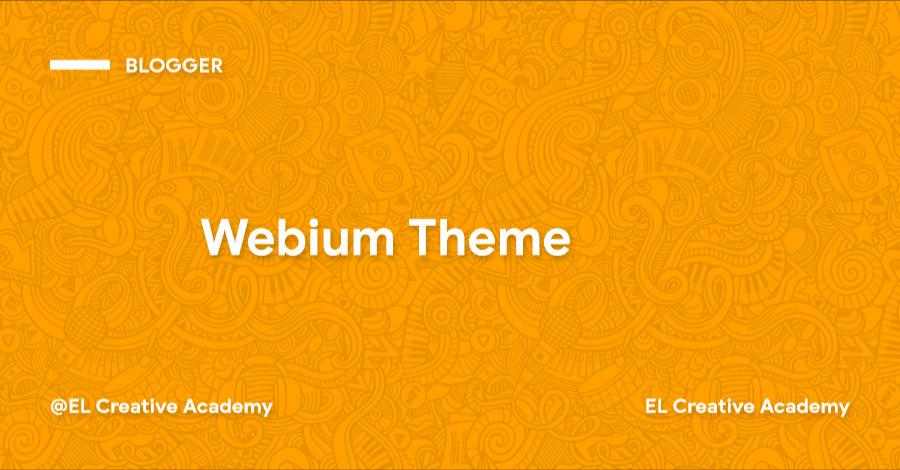 Webium: Template Blogger Mirip Medium Gratis!