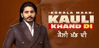 Kauli Khand Di Lyrics in English – Korala Maan