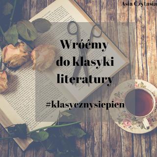 #klasycznysierpien Wróćmy do klasyki literatury