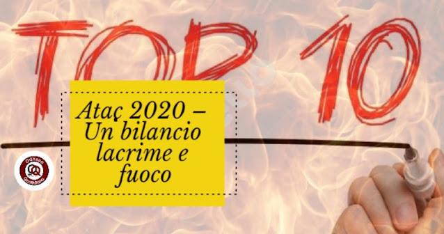 Atac 2020 – Un altro bilancio lacrime e fuoco