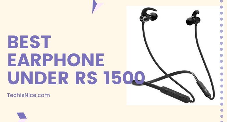 Wireless Earphone under rs 1500