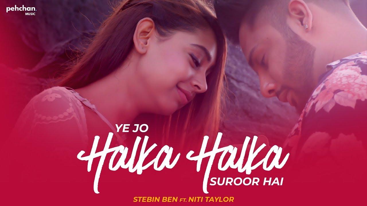 Ye Jo Halka Halka Suroor Hai Guitar Chords Stebin Ben Feat Niti