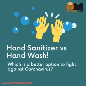 Hand Sanitizer or Hand Wash: Which is more effective against Coronavirus?