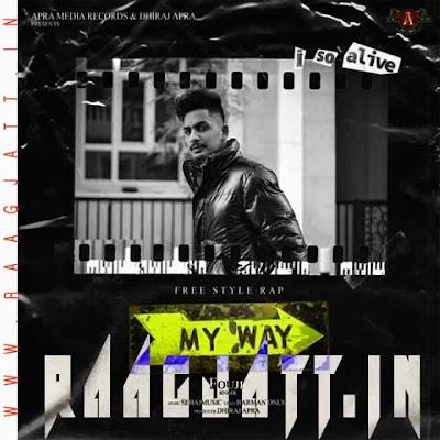 My Way by Fouji lyrics