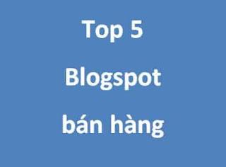 Top 5 mẫu blogspot bán hàng đẹp chuẩn seo