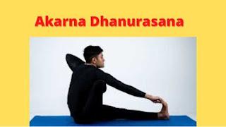 Akarna Dhanurasana Benefits And Precautions