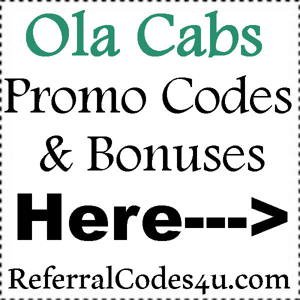 Ola Cabs Referral Codes 2016-2021, Ola Cabs Coupon Existing Users, Ola Recharge Offer