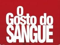 Resenha Nacional O Gosto do Sangue - Anselmo Duarte