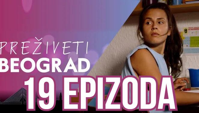 Preživeti Beograd 19 epizoda