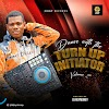 MIXTAPE: DJ Reymoney – Dance With The Turn Up Initiator (Vol 2)