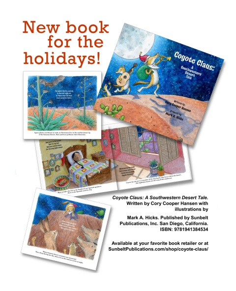 Coyote Claus: A Southwestern Desert Tale. Written by Cory Cooper Hansen with illustrations by Mark A. Hicks.