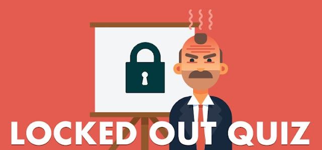 Locked Out Quiz Answers | Be Quizzed
