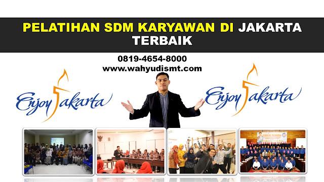 PELATIHAN SDM JAKARTA , TRAINING SDM JAKARTA , PEMBICARA SEMINAR JAKARTA , MOTIVATOR JAKARTA , JASA MOTIVATOR JAKARTA , TRAINING MOTIVASI JAKARTA , PELATIHAN LEADERSHIP JAKARTA