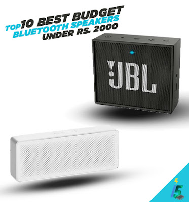 TOP 10 BEST BUDGET BLUETOOTH SPEAKERS UNDER RS. 2000