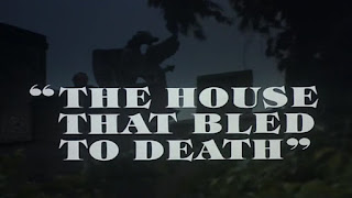 The House that Bled to Death from Hammer House of Horror
