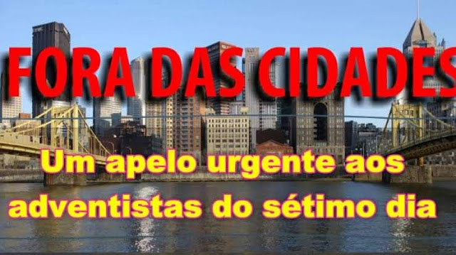 Sair das cidades urgente!