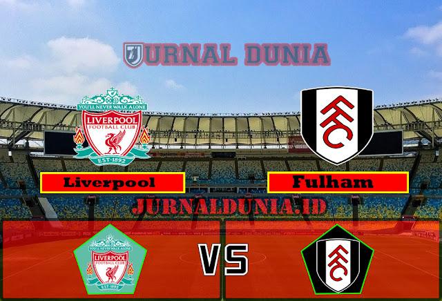 Prediksi Liverpool Vs Fulham