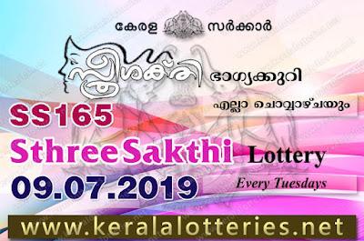 "KeralaLotteries.net, ""kerala lottery result 09.07.2019 sthree sakthi ss 165"" 9th July 2019 result, kerala lottery, kl result,  yesterday lottery results, lotteries results, keralalotteries, kerala lottery, keralalotteryresult, kerala lottery result, kerala lottery result live, kerala lottery today, kerala lottery result today, kerala lottery results today, today kerala lottery result, 9 7 2019, 09.07.2019, kerala lottery result 9-7-2019, sthree sakthi lottery results, kerala lottery result today sthree sakthi, sthree sakthi lottery result, kerala lottery result sthree sakthi today, kerala lottery sthree sakthi today result, sthree sakthi kerala lottery result, sthree sakthi lottery ss 165 results 9-7-2019, sthree sakthi lottery ss 165, live sthree sakthi lottery ss-165, sthree sakthi lottery, 9/7/2019 kerala lottery today result sthree sakthi, 09/07/2019 sthree sakthi lottery ss-165, today sthree sakthi lottery result, sthree sakthi lottery today result, sthree sakthi lottery results today, today kerala lottery result sthree sakthi, kerala lottery results today sthree sakthi, sthree sakthi lottery today, today lottery result sthree sakthi, sthree sakthi lottery result today, kerala lottery result live, kerala lottery bumper result, kerala lottery result yesterday, kerala lottery result today, kerala online lottery results, kerala lottery draw, kerala lottery results, kerala state lottery today, kerala lottare, kerala lottery result, lottery today, kerala lottery today draw result"