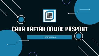 Cara Daftar Online Pasport