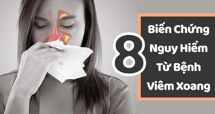 8 biến chứng nguy hiểm từ bệnh Viêm Xoang xoang999.com