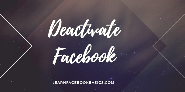 How to deactivate my facebook profile