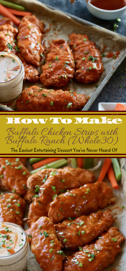 Buffalo Chicken Strips with Buffalo Ranch (Whole30)  #dinnerrecipe #food #amazingrecipe #easyrecipe