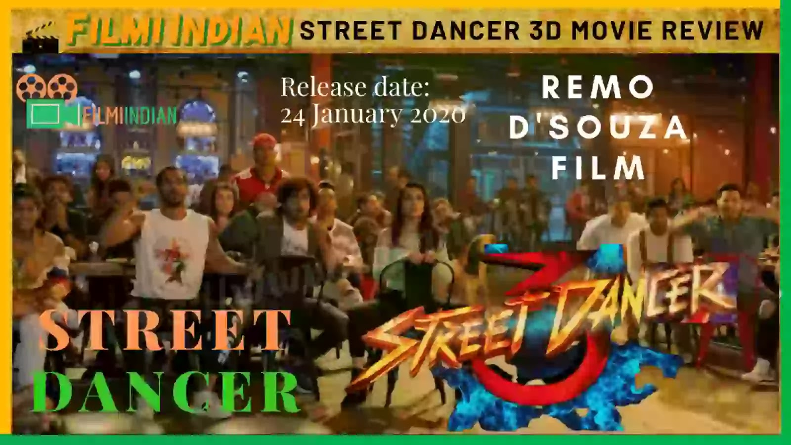 Street Dancer 3D : (2020) Movie : Best and Honest Review