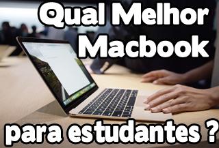 melhor macbook para estudantes de faculdade