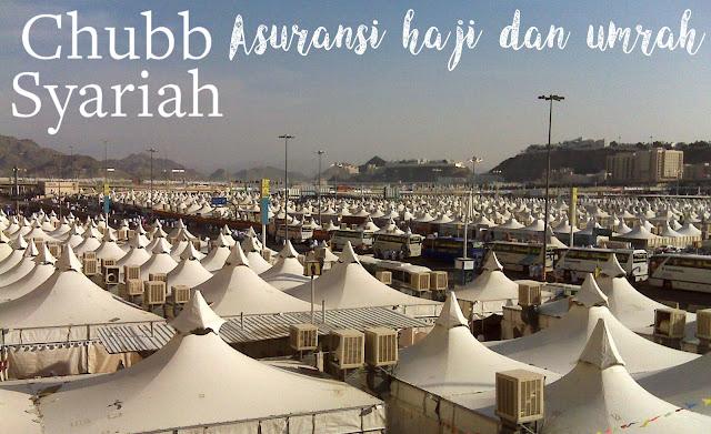 Manfaat Asuransi Haji dan Umrah Bersama Chubb Syariah