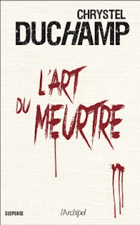 https://www.lachroniquedespassions.com/2020/02/lart-du-meurtre-de-chrystel-duchamp.html