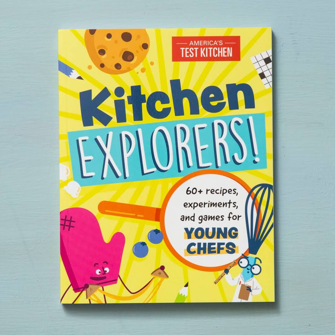 Kitchen Explorers!: 60+ Recipes, Experiments, and Games for Young Chefs edited by America's Test Kitchen | Bookshop