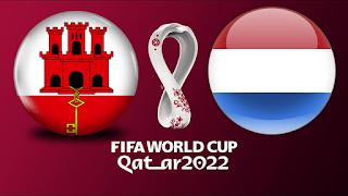 مشاهدة مباراة هولندا ضد جبل طارق 30-3-2021 بث مباشر في تصفيات كأس العالم