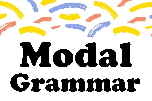 Modals, Modal, modal pada grammar, modal ought to, modal might, modal had better