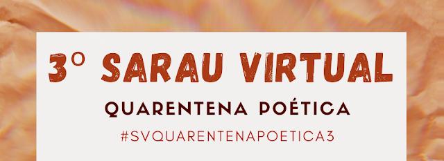 III Sarau Virtual quarentena Poética, poesia, versos, poemas, vanessa Vieira, arte, quarentena, #fiqueemcasa