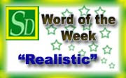 Realistic - Word of the week