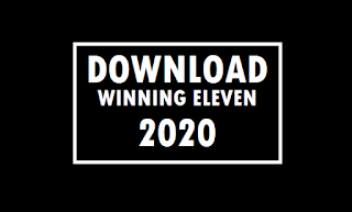 Cara Download Winning Eleven 2020 Terbaru