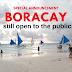 Boracay Island will remain open