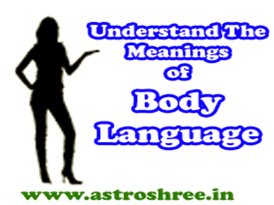 9 body language as per astrology