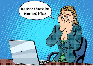 Höhere Schutzmaßnahmen im HomeOffice