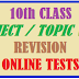 10TH CLASS SUBJECT WISE REVISION ONLINE TESTS