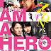 Review Film I Am Hero (2015) – Pahlawan Melawan Zombie
