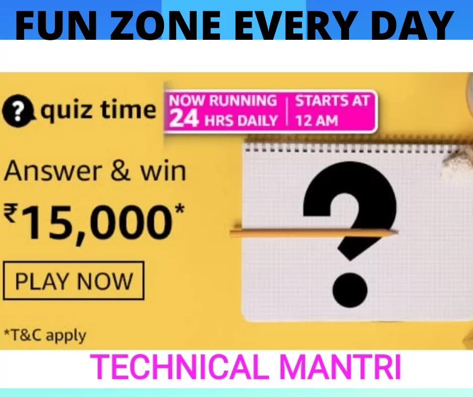 Amazon quiz answers today for 26th July 2021 Win 15000
