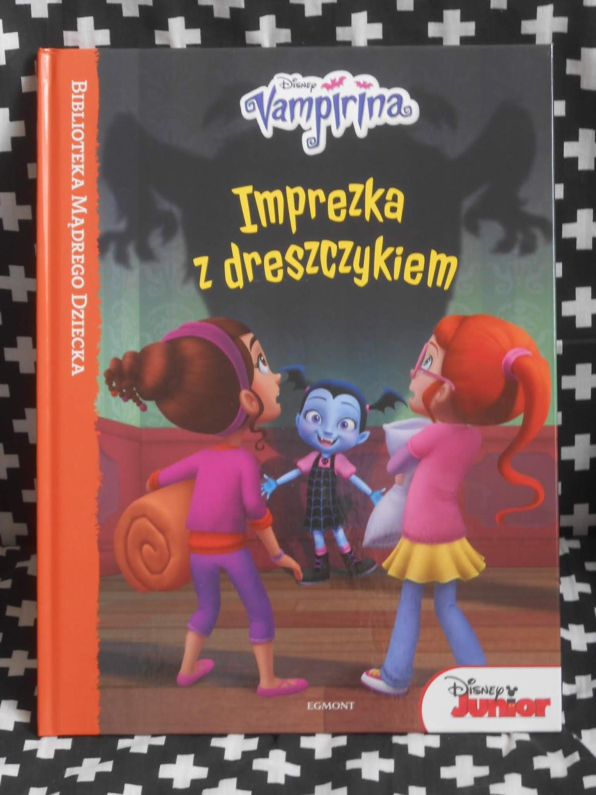 Egmont- Vampirina. Imprezka z dreszczykiem