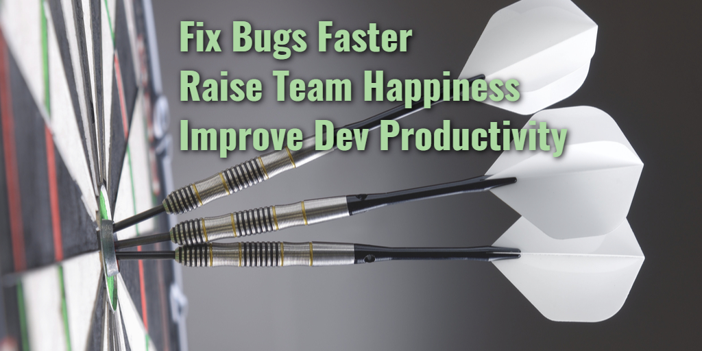 Fix Bugs - Raise Happiness - Improve Dev Productivity - Isaac Sacolick