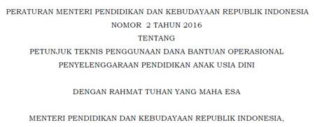 download permendikbud Nomor 2 tahun 2016 dan lampirannya tentang juknis dana BOP PAUD
