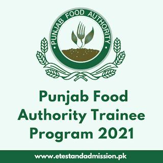 Punjab Food Authority Trainee Program 2021