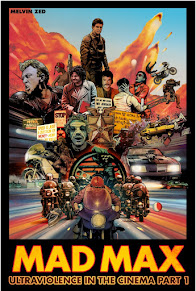 Mad Max Ultraviolence in the Cinema Part One
